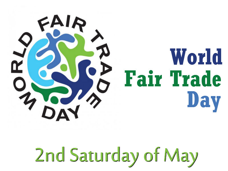 Fair Trade Day - 2nd Sat of May