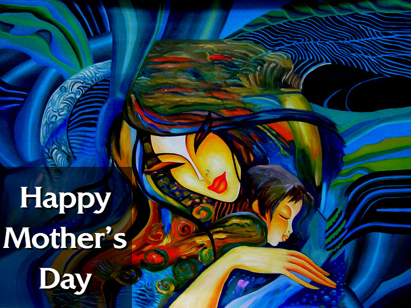 Happy Mother's Day – 2nd Sunday of May