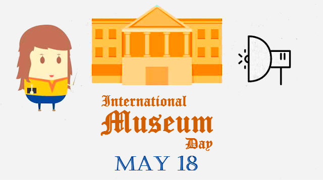 International Museum Day - May 18 - The Columnyst
