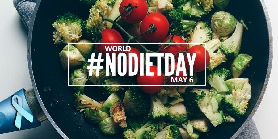 World No Diet Day - May 6