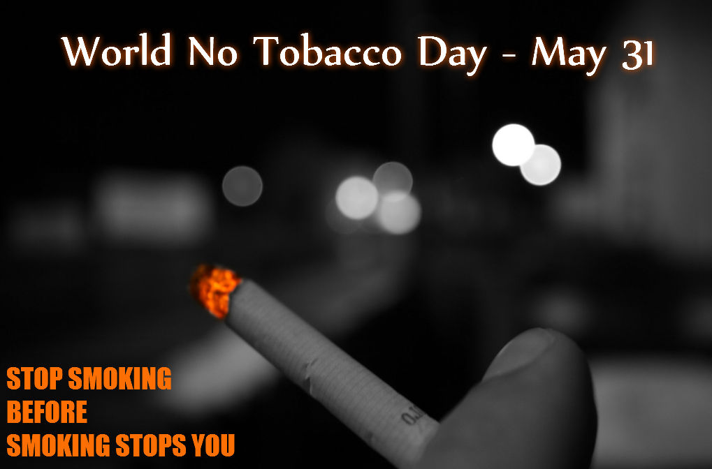 No Tobacco Day - May 31
