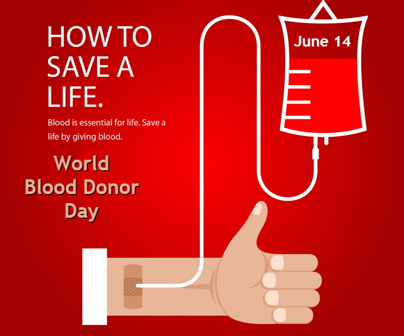 World Blood Donor Day – June 14