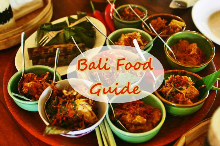 5 Of The Best Local Dishes To Try in Bali